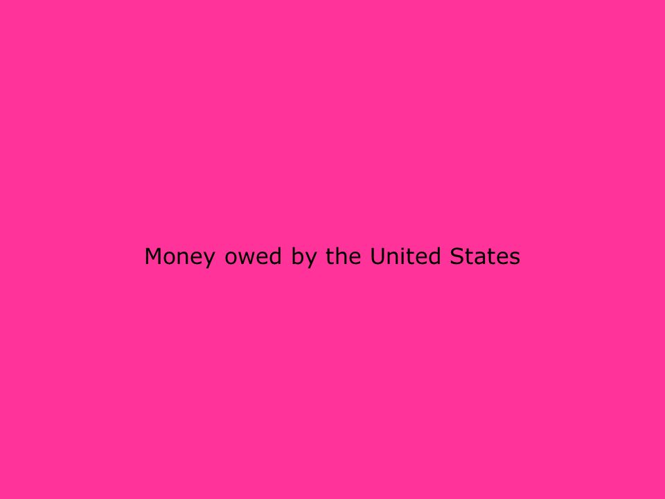 Money owed by the United States