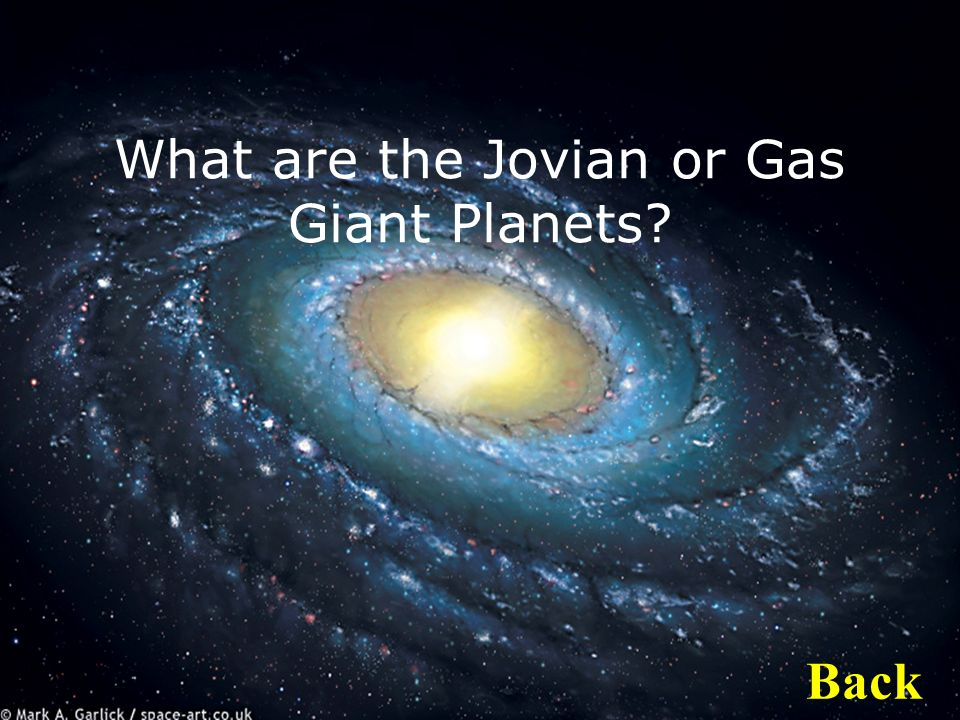 What are the Jovian or Gas Giant Planets Back