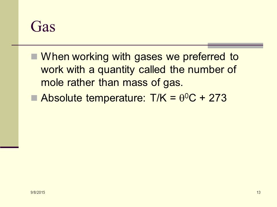 9/8/ VARIATION OF VOLUME WITH TEMPERATURE If a fixed mass of gas with a volume V 1 and a temperature T 1 changes to a volume V 2 and temperature T 2 with no change of volume this can be written: p and M constant