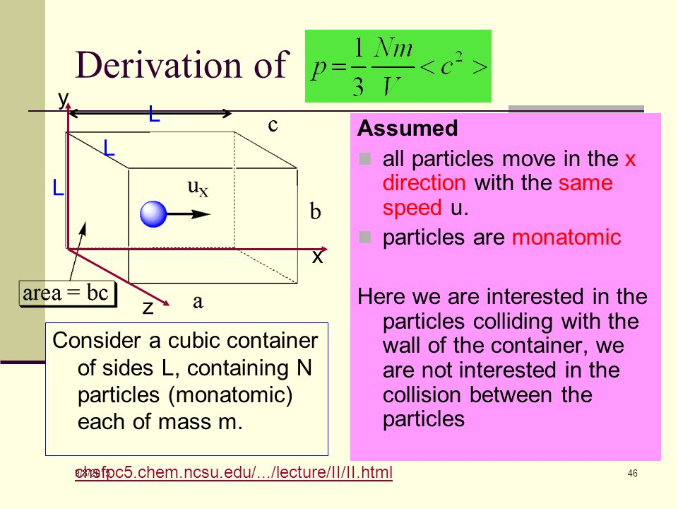 9/8/ Kinetic theory and gas pressure Kinetic theory states that the molecules of a gas moves continuously at random and often collides with the wall of the container.