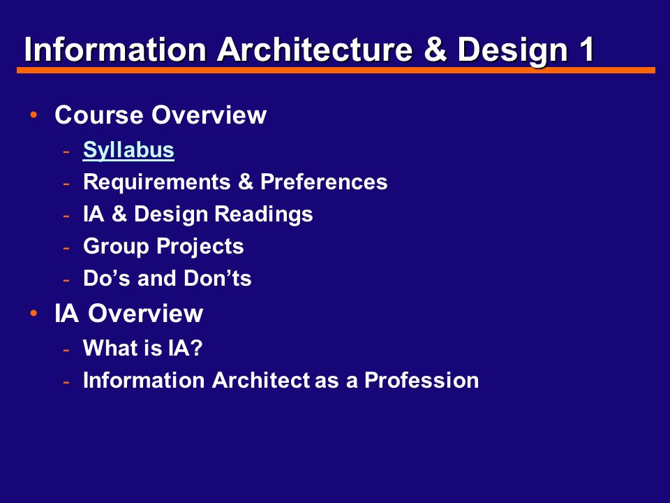 Architecture Design 1 Syllabus information architecture & design don turnbull office hours