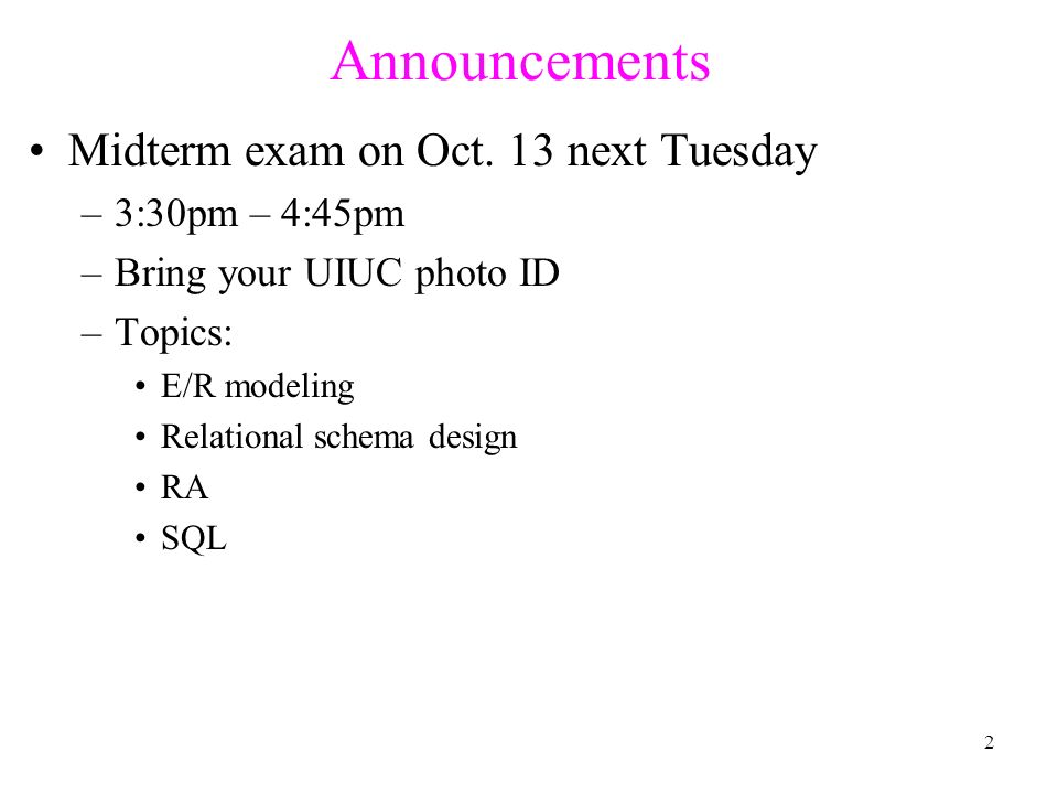 Announcements Midterm exam on Oct.