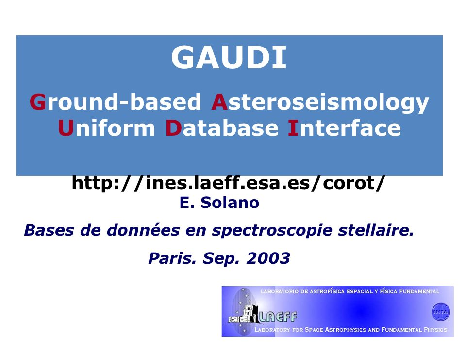 GAUDI Ground-based Asteroseismology Uniform Database Interface   E.