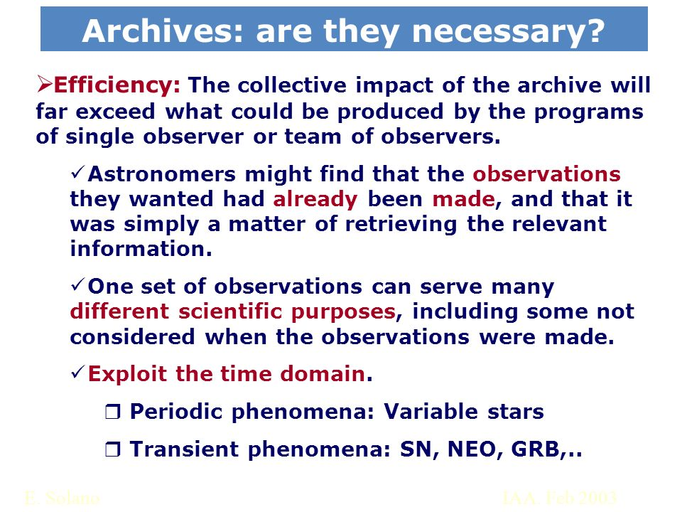 E. SolanoIAA. Feb 2003 Archives: are they necessary.