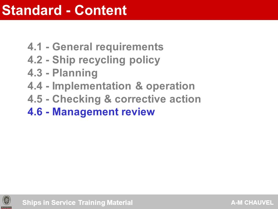 Ship Recycling Facility Management System Ships in Service Training Material A-M CHAUVEL Management Review