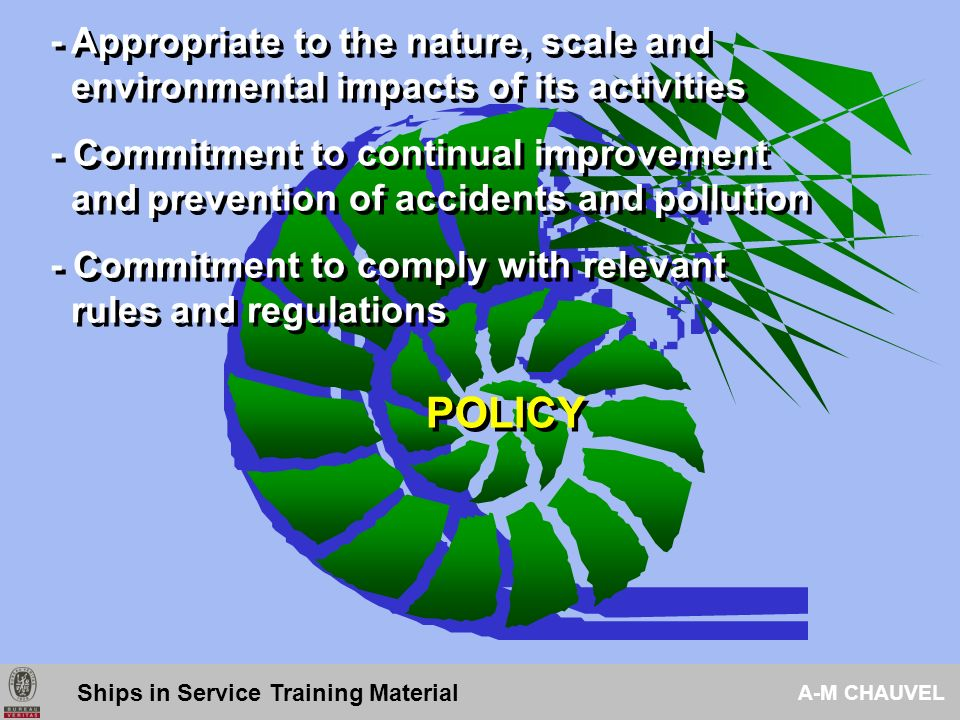 Ship Recycling Facility Management System Ships in Service Training Material A-M CHAUVEL Policy