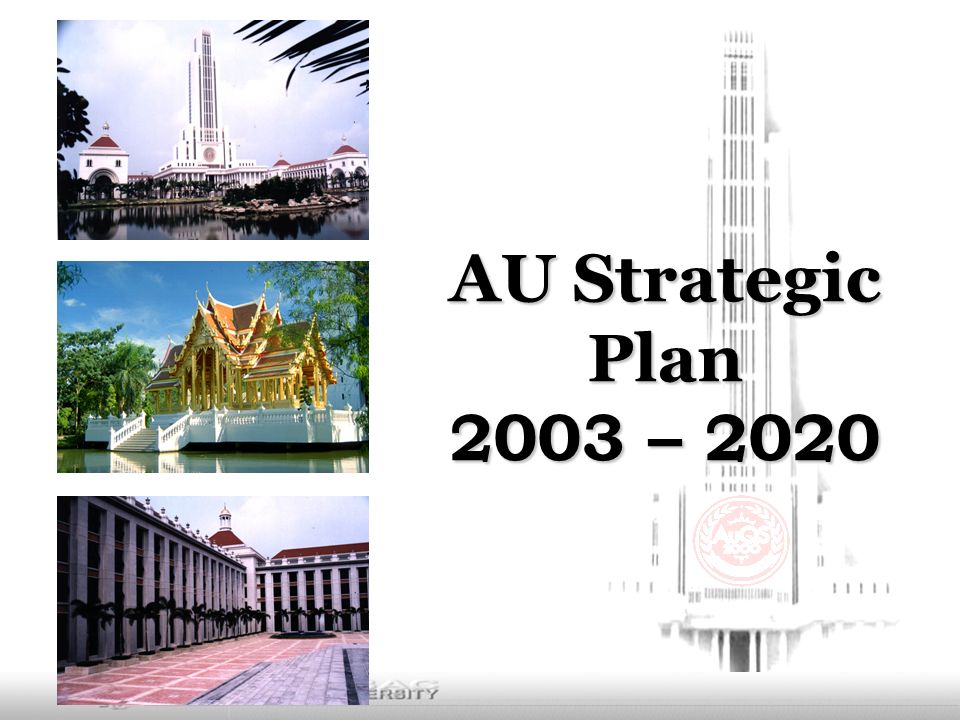 AU Strategic Plan 2003 – 2020