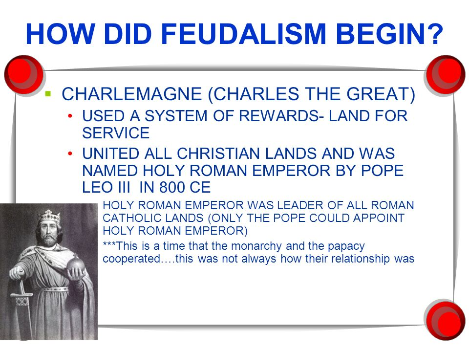 HOW DID FEUDALISM BEGIN.
