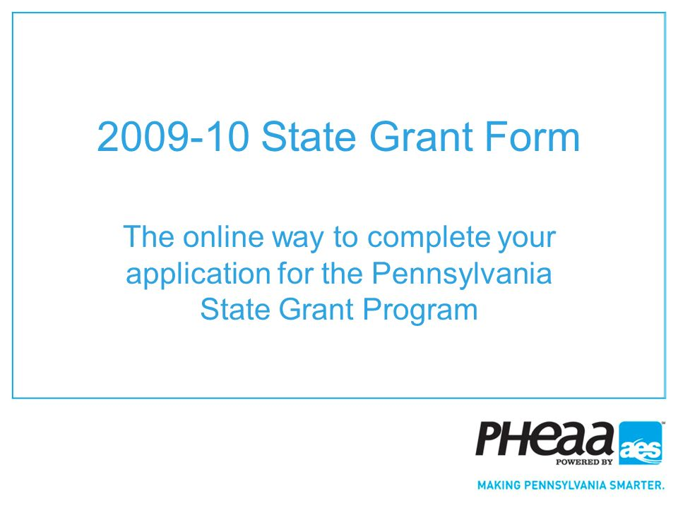 State Grant Form The online way to complete your application for ...