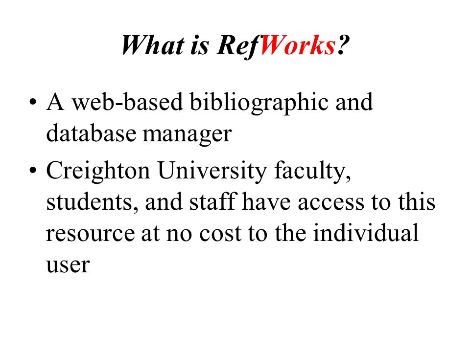 What is RefWorks.