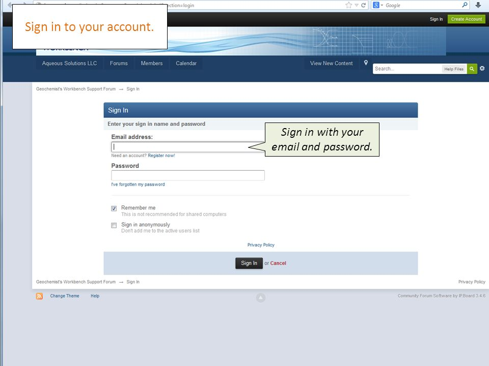 Sign in with your  and password. Sign in to your account.