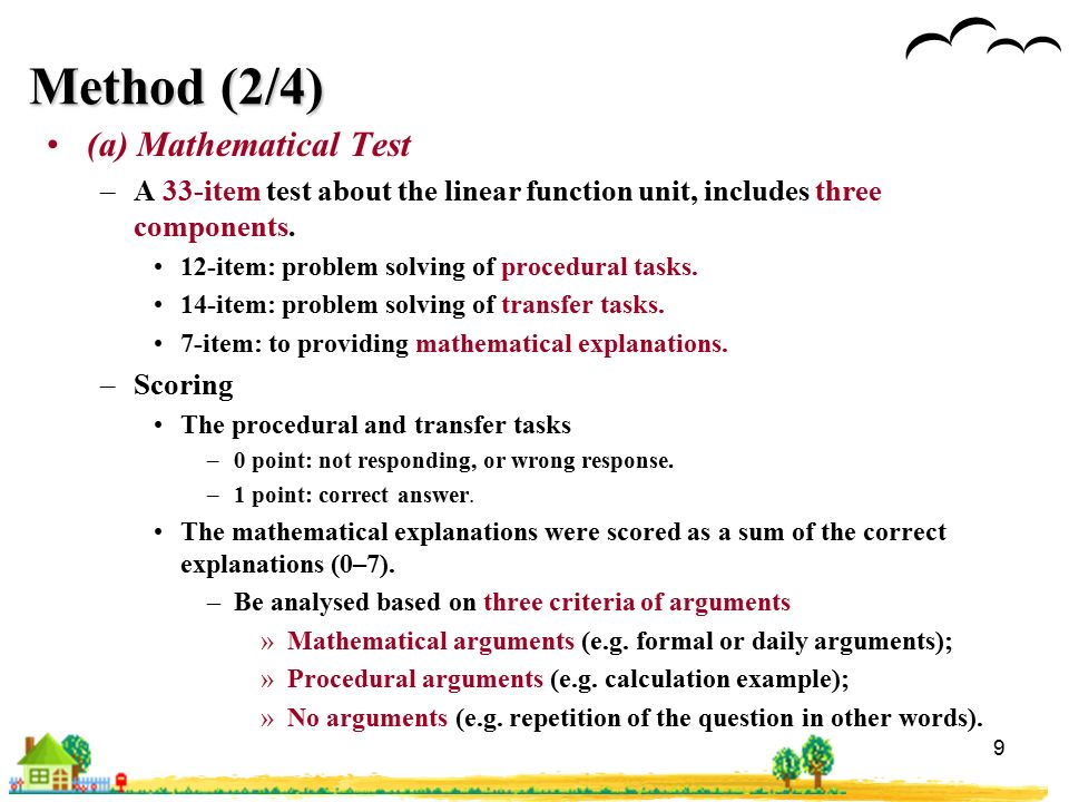 9 Method (2/4) (a) Mathematical Test –A 33-item test about the linear function unit, includes three components.