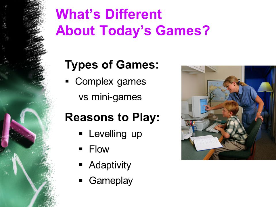 What's Different About Today's Games.