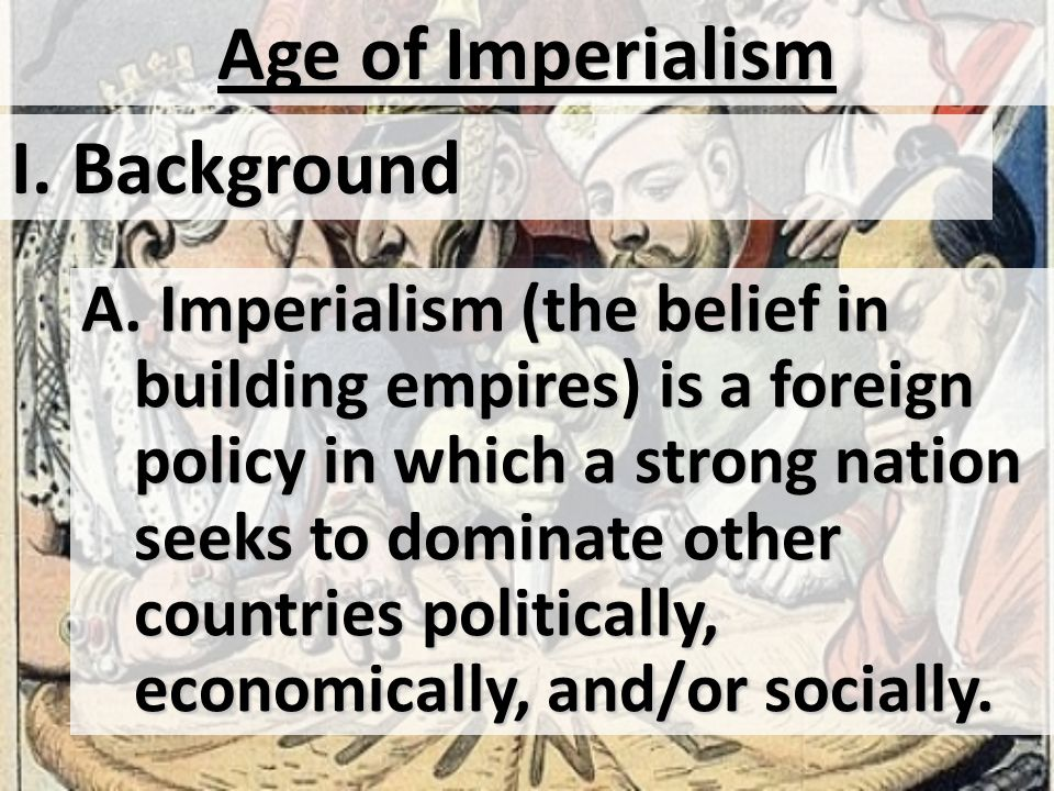 How does imperialism relate to today?