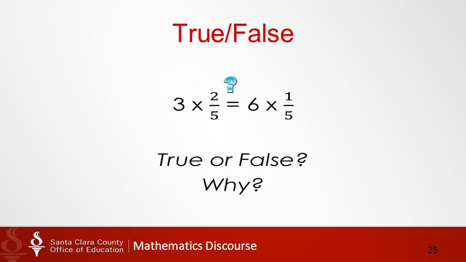 Mathematics Discourse True/False 25