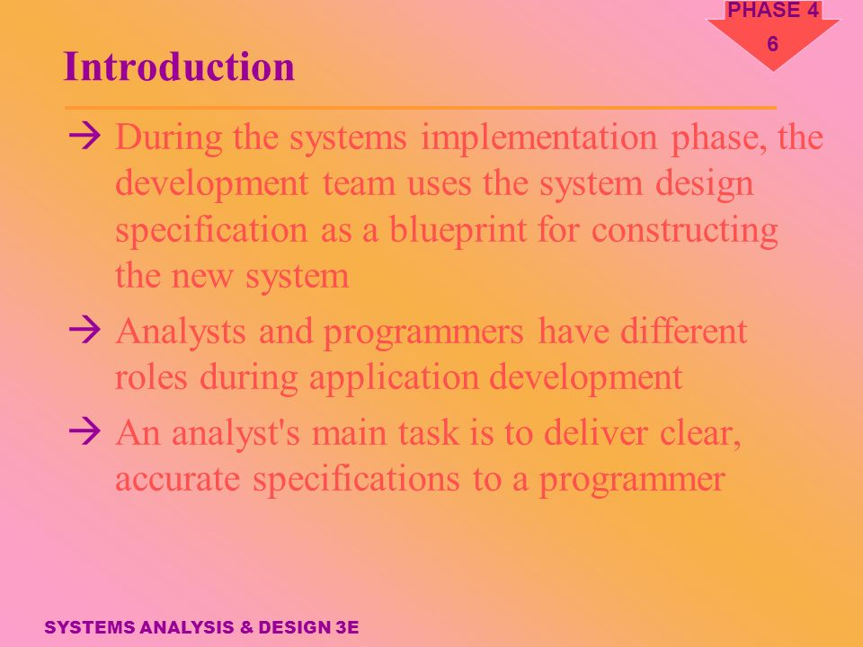 Phase 4 systems implementation application development systems 6 phase malvernweather Gallery