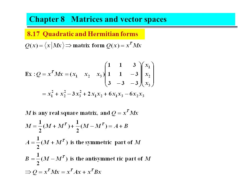 8.1 Vector spaces A set of vector is said to form a linear vector ...