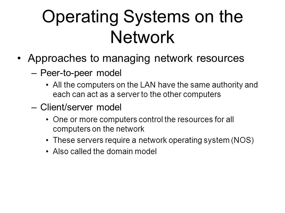 Operating Systems on the Network Approaches to managing network ...