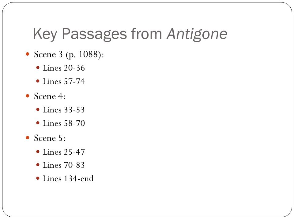 Key Passages from Antigone Scene 3 (p.