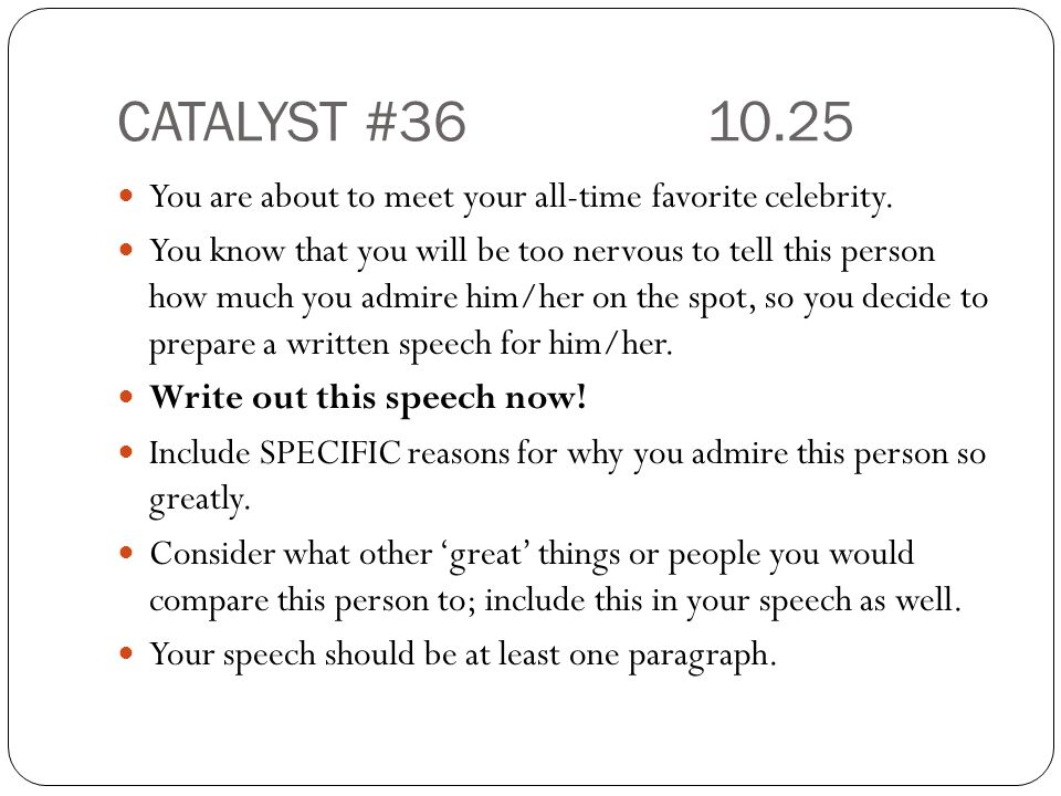 CATALYST # You are about to meet your all-time favorite celebrity.