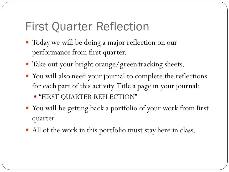 First Quarter Reflection Today we will be doing a major reflection on our performance from first quarter.