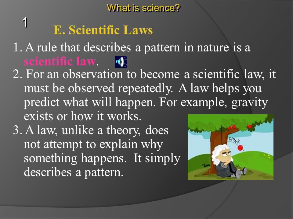 D. Scientific Theories 3.Theories can change.