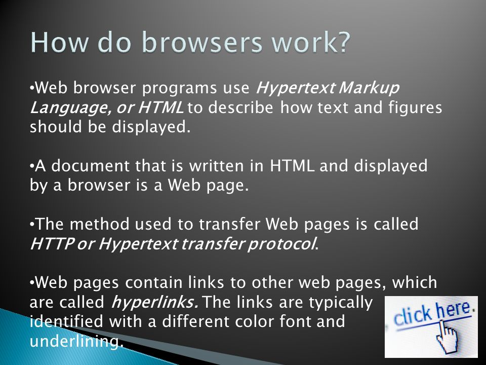 Web browser programs use Hypertext Markup Language, or HTML to describe how text and figures should be displayed.