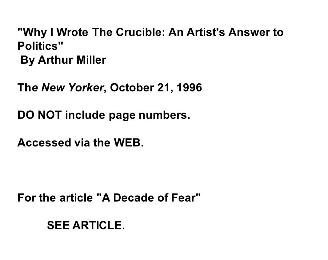 fear as a key motivating factor in the crucible by arthur miller Arthur miller was inspired to write the crucible because of what happened the fear of mccarthyism was to what extent is 'the crucible' by arthur miller an.