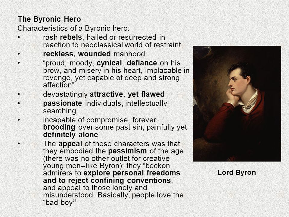 byronic hero essays Examples of the byronic hero literature this is to be expected, since the byronic hero is an idea that complicates the traditional understanding of hero and villain.