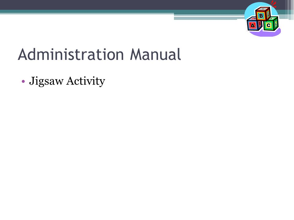Administration Manual Jigsaw Activity