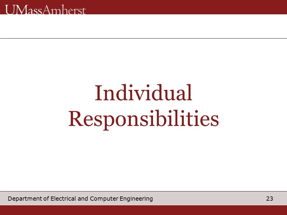 23 23 department of electrical and computer engineering individual responsibilities - Computer Engineering Responsibilities