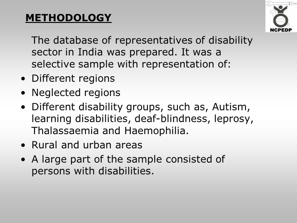 METHODOLOGY The database of representatives of disability sector in India was prepared.