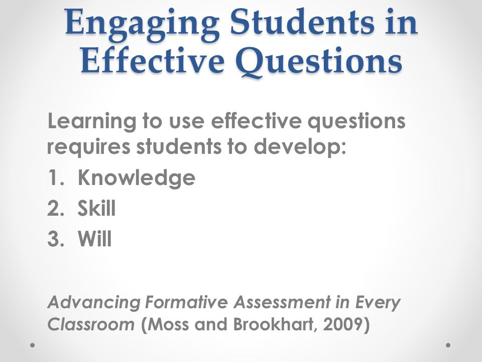 the effective use of questioning This questioning needs to inspire gifted and talented learners to embrace questioning techniques – flash film on questioning techniques to use with gifted and.