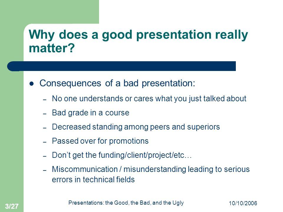 Presentation good