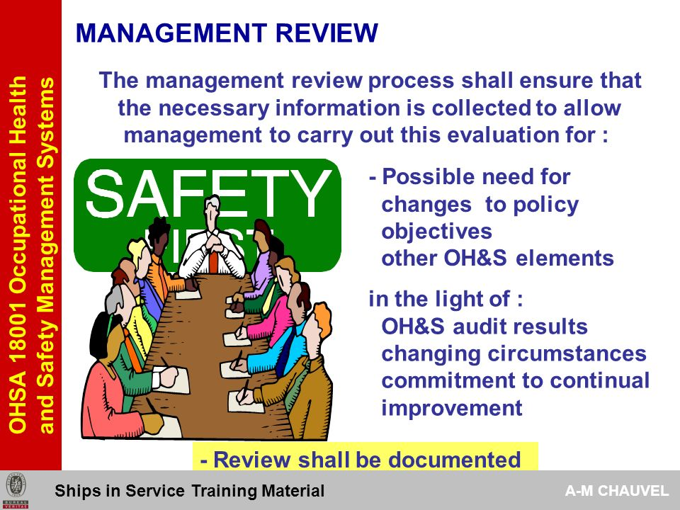 4.6-MANAGEMENT REVIEW Occupational Health and Safety Management Systems Ships in Service Training Material A-M CHAUVEL