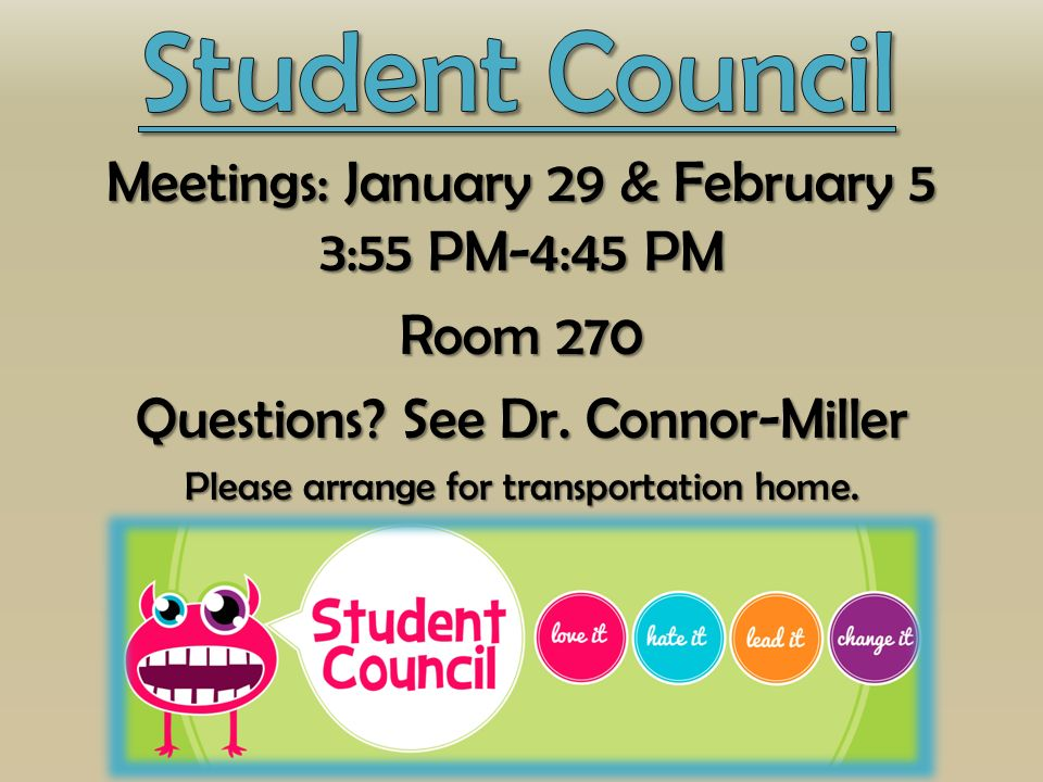 Meetings: January 29 & February 5 3:55 PM-4:45 PM Room 270 Questions.