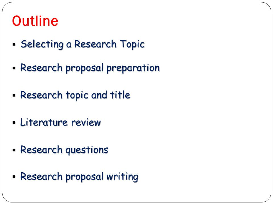 Preparation of research proposal