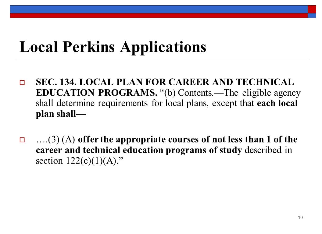 10 Local Perkins Applications  SEC LOCAL PLAN FOR CAREER AND TECHNICAL EDUCATION PROGRAMS.