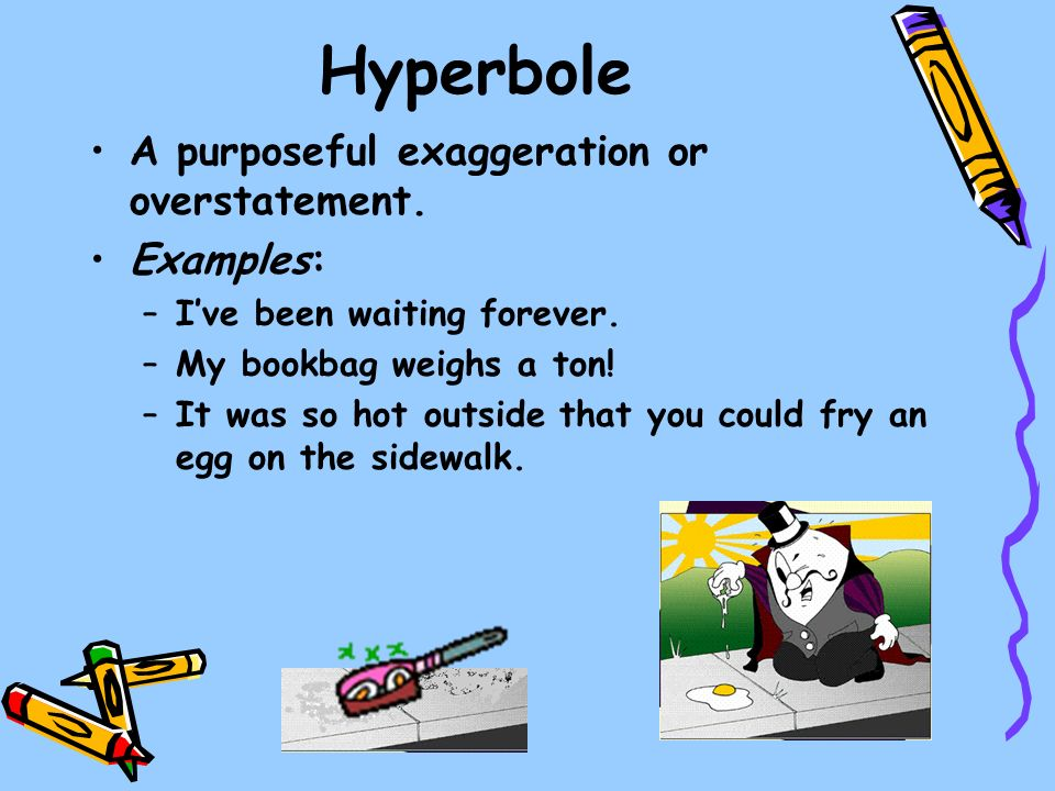 What Is Hyperbole And Examples Choice Image Example Cover Letter