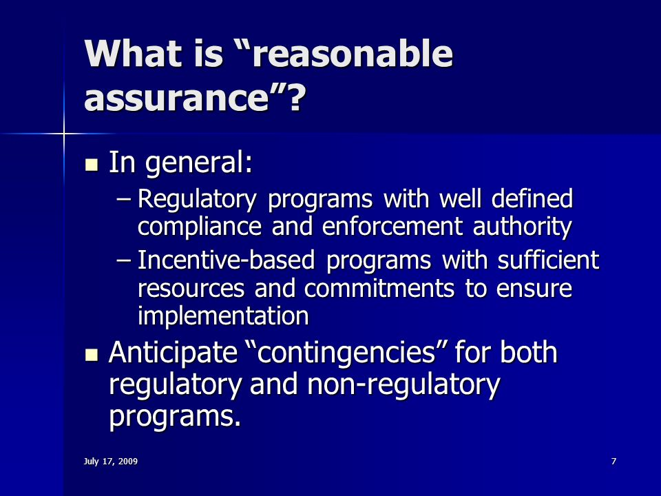 July 17, What is reasonable assurance .