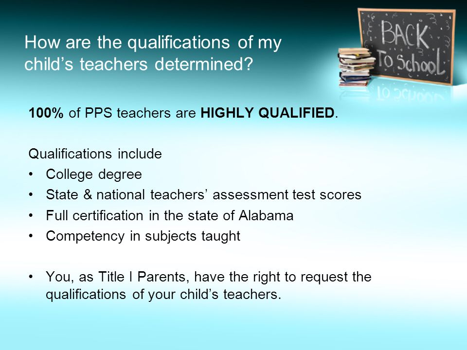 How are the qualifications of my child's teachers determined.
