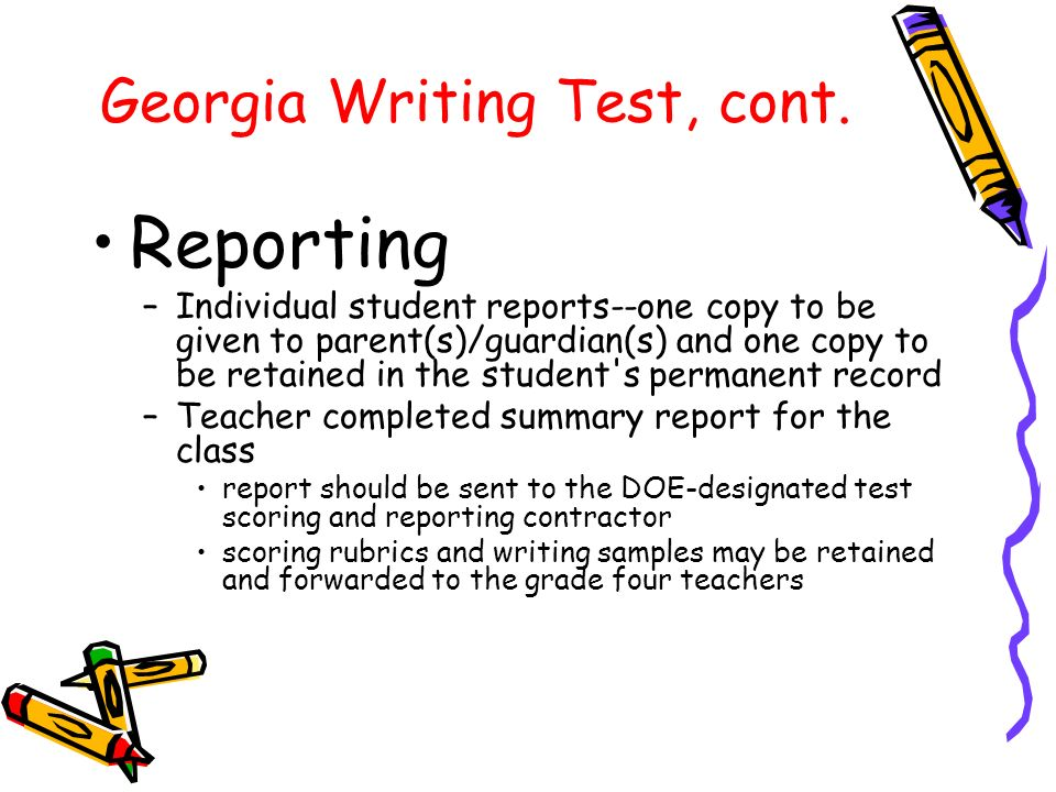 Georgia Writing Test, cont.