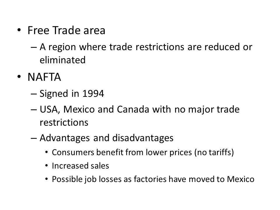 advantages disadvantages nafta Canada and mexico's viewpoints of nafta in the following essay, the advantages  mexico's disadvantages: nafta will simply compound the ills created by the.