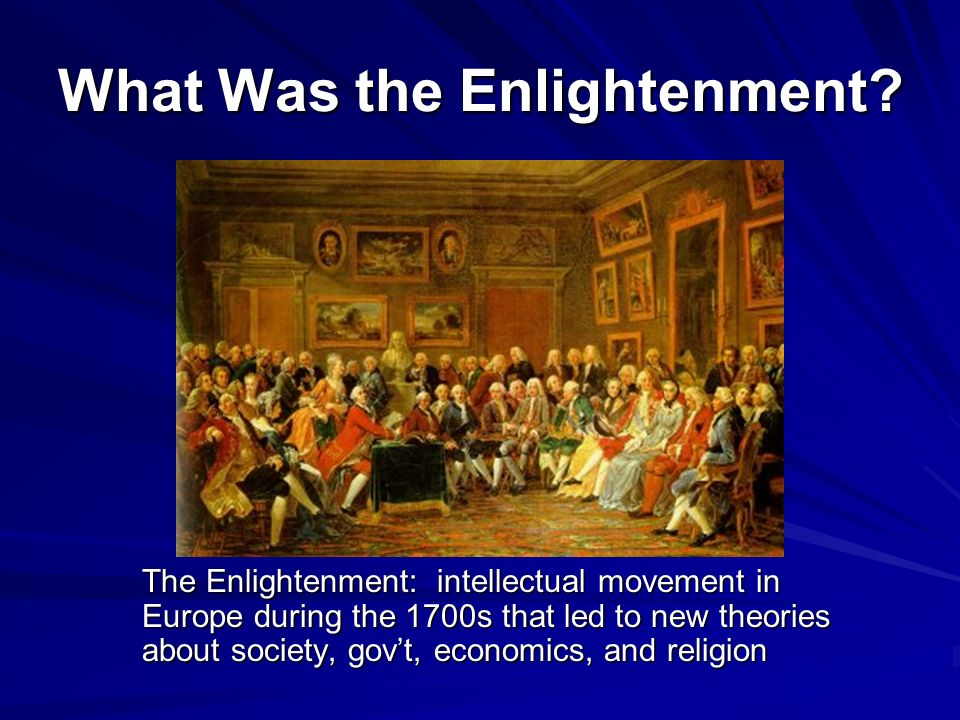 the enlightenment ideals in americas during the late 1700s The great awakening, the enlightenment during the enlightenment libertarianism is not a modern political party based on ideals all about the enlightenment.