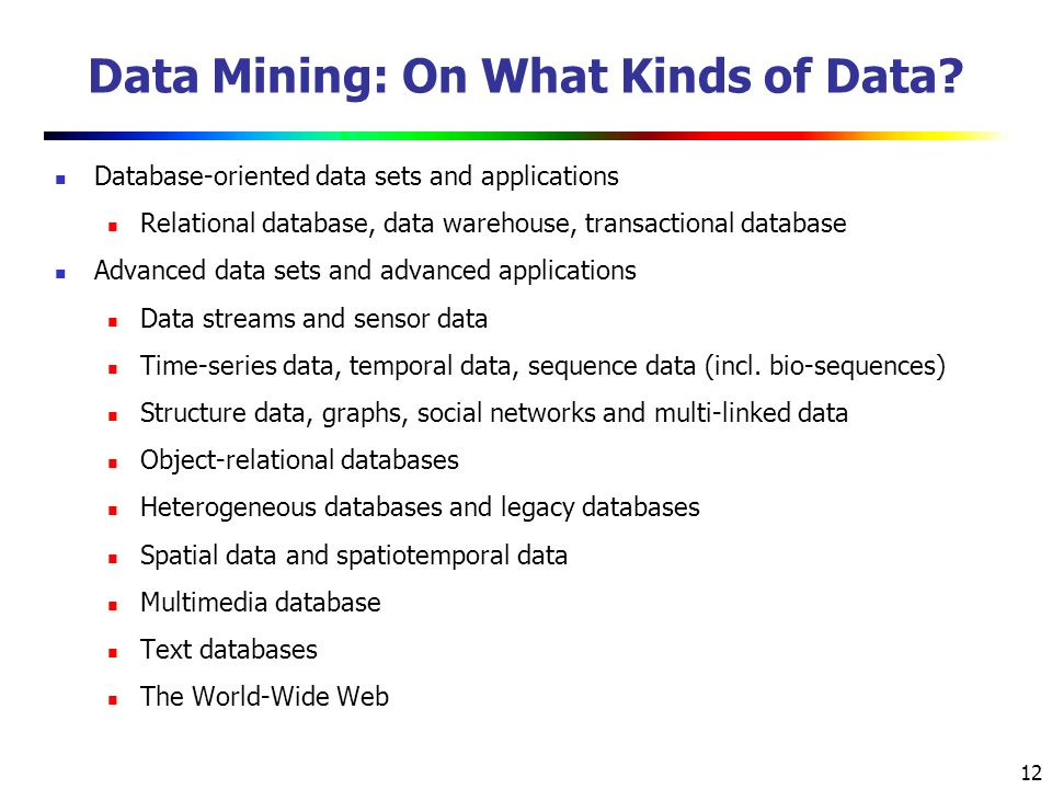 12 Data Mining: On What Kinds of Data.