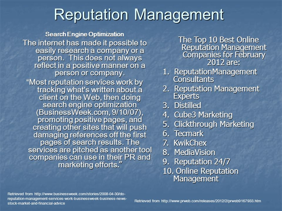 Reputation Management Search Engine Optimization The internet has made it possible to easily research a company or a person.