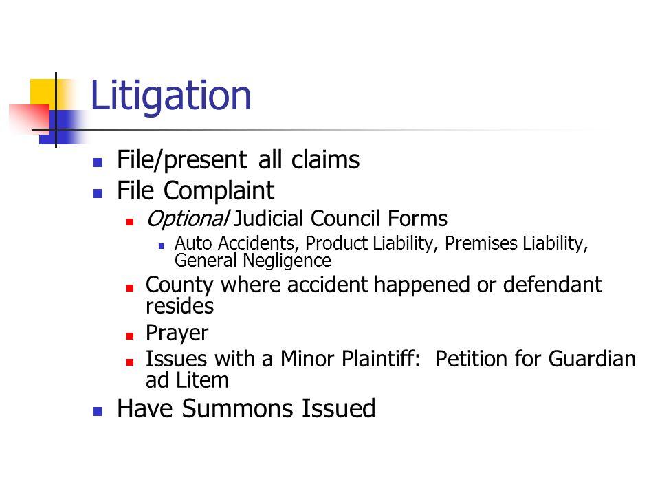 6 Litigation File/present All Claims File Complaint Optional Judicial  Council Forms Auto Accidents, Product Liability, Premises Liability, ...  Judicial Council Form Complaint