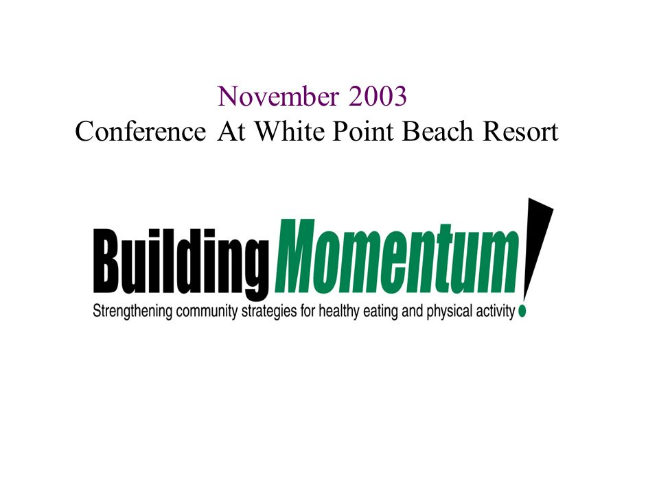 November 2003 Conference At White Point Beach Resort