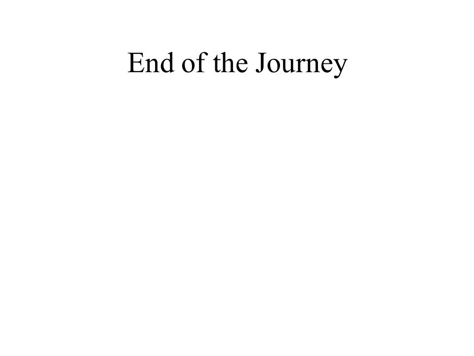 End of the Journey
