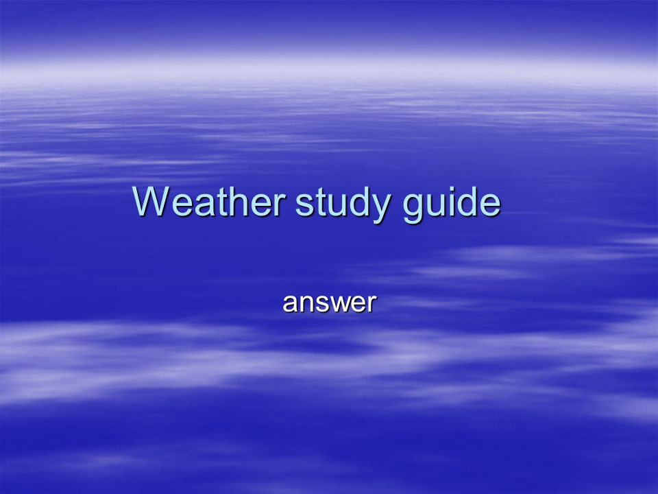 Weather study guide answer